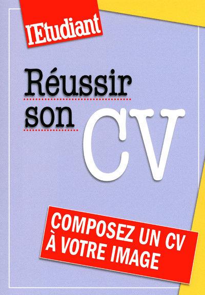 REUSSIR SON CV