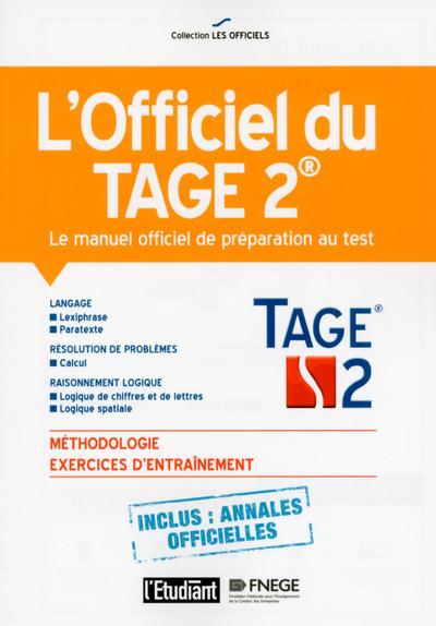 L'OFFICIEL DU TAGE 2 - LE MANUEL OFFICIEL DE PREPARATION AU TEST