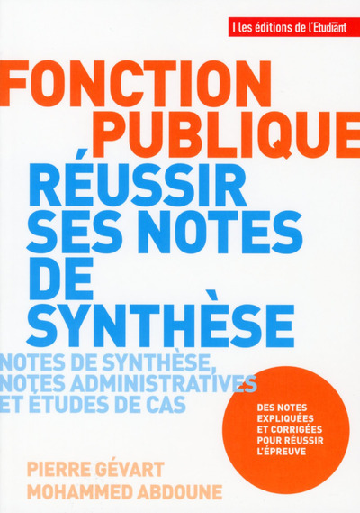 FONCTION PUBLIQUE - REUSSIR SES NOTES DE SYNTHESE