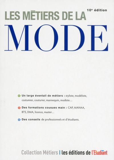 LES METIERS DE LA MODE 10E EDITION