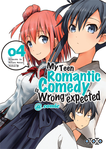 MY TEEN ROMANTIC COMEDY IS WRONG AS I EXPECTED T04