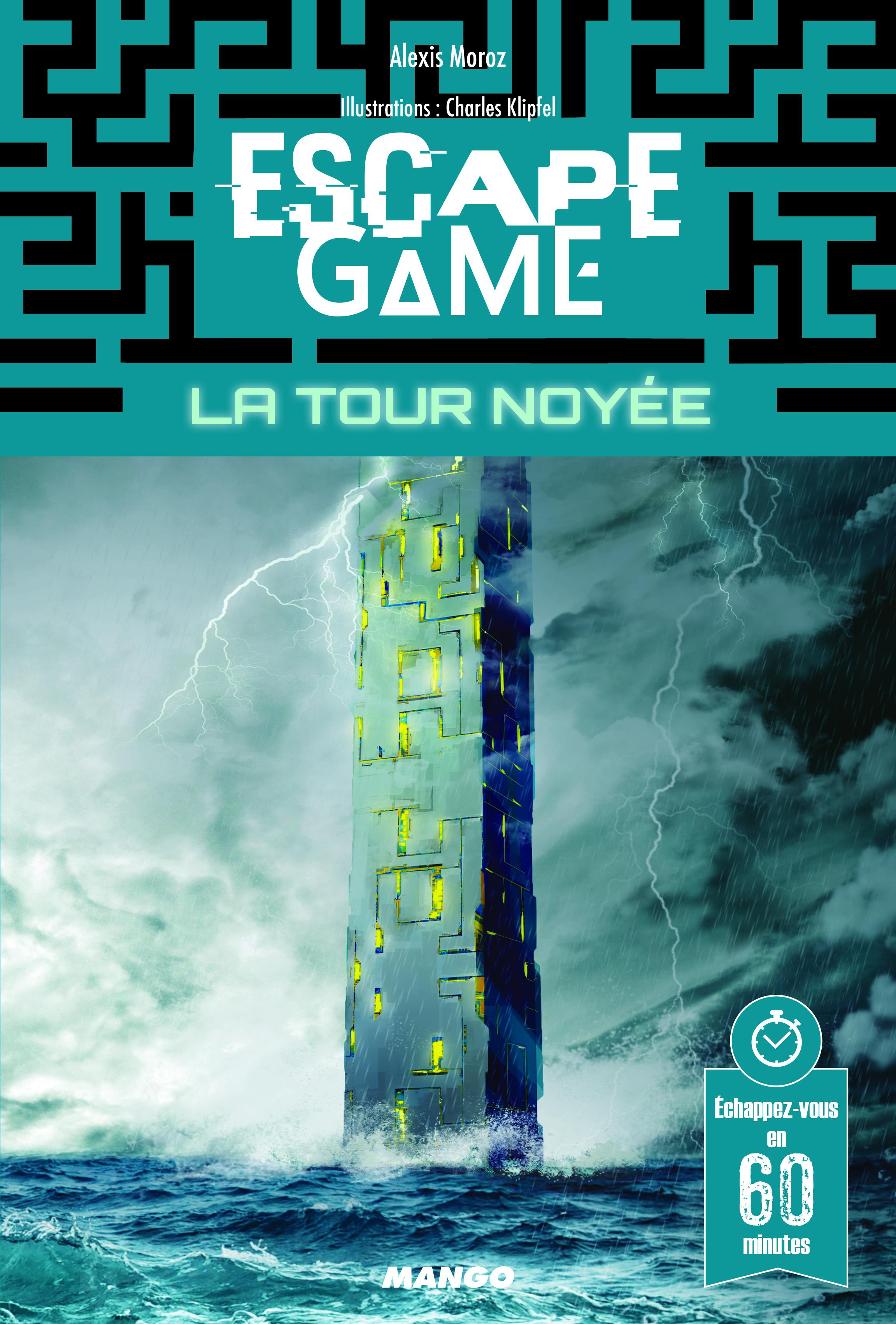 ESCAPE GAME : LA TOUR NOYEE
