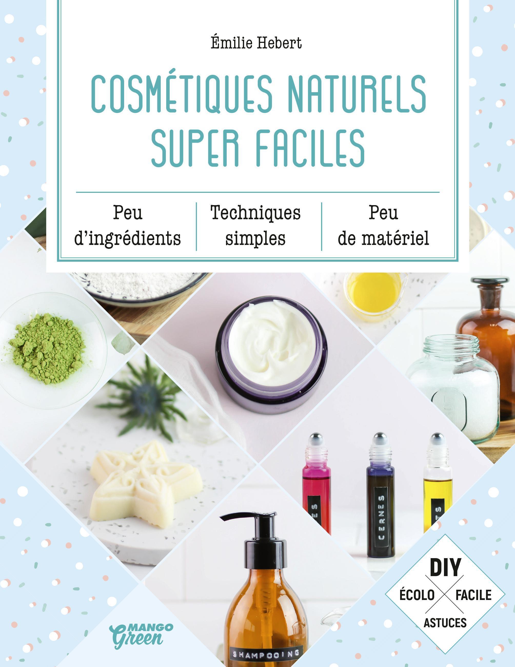 COSMETIQUES NATURELS SUPER FACILES