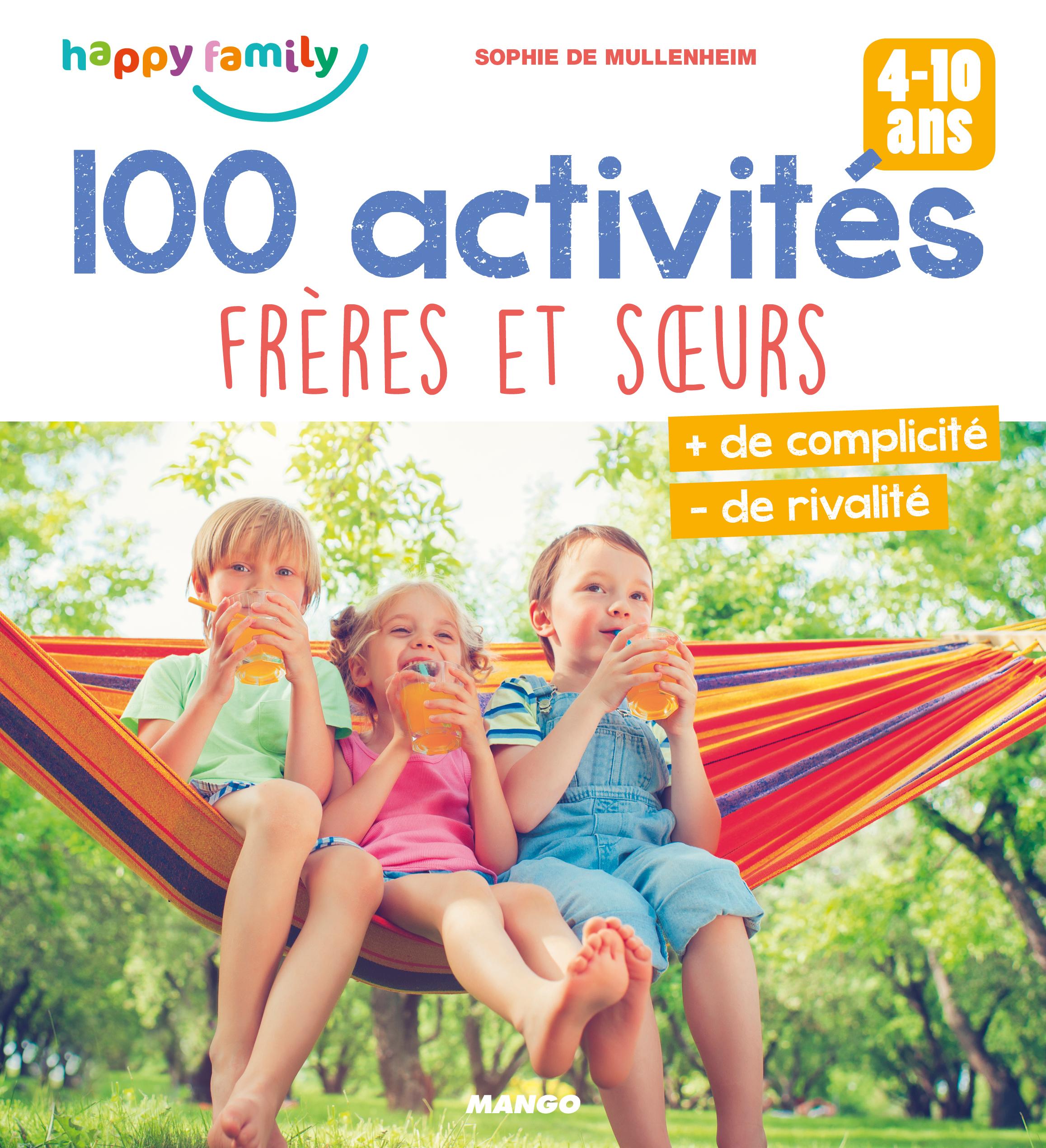 100 ACTIVITES FRERES ET S URS
