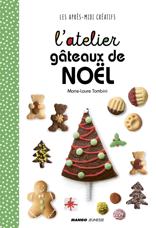 L'ATELIER GATEAUX DE NOEL