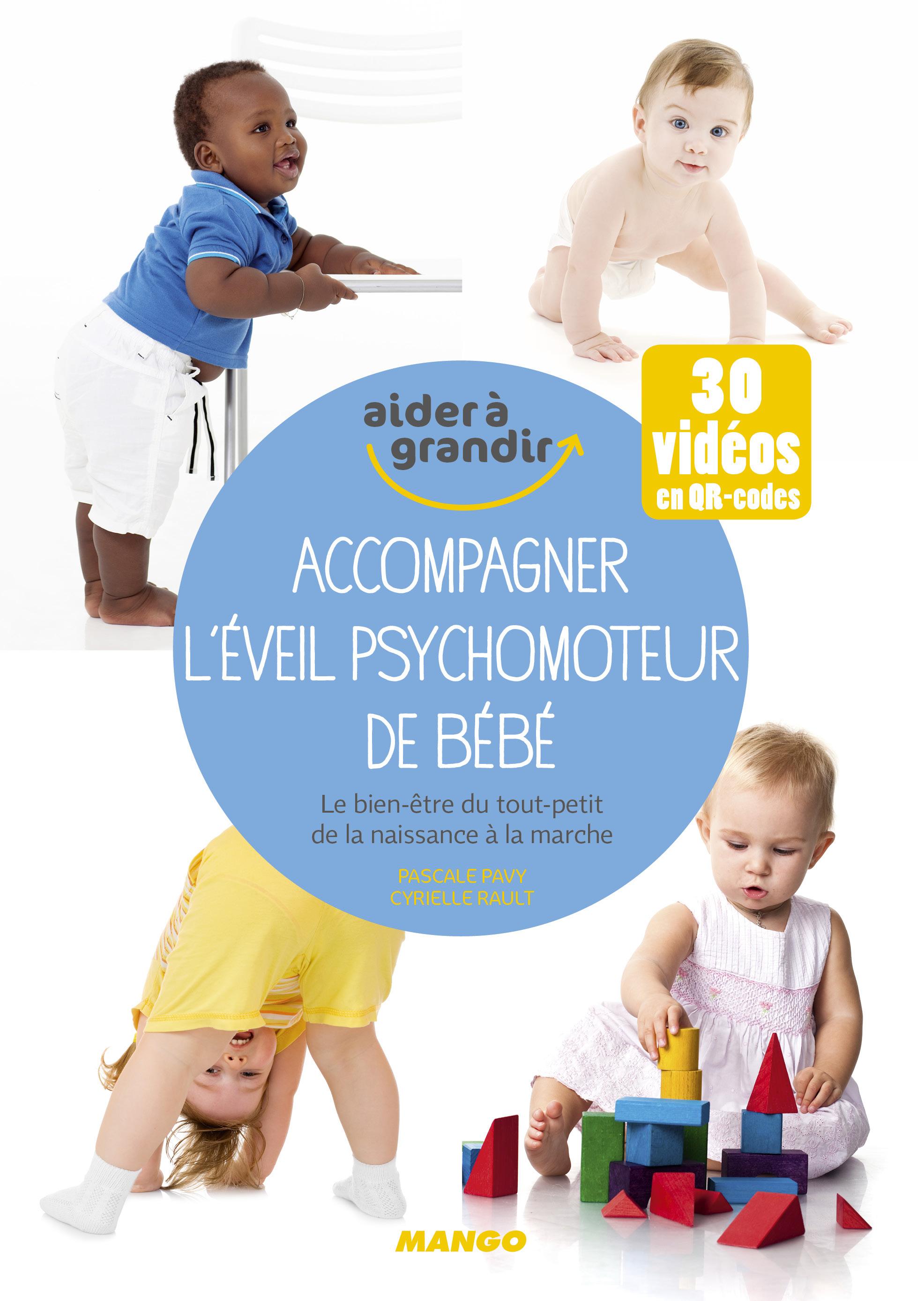 ACCOMPAGNER L'EVEIL PSYCHOMOTEUR DE BEBE