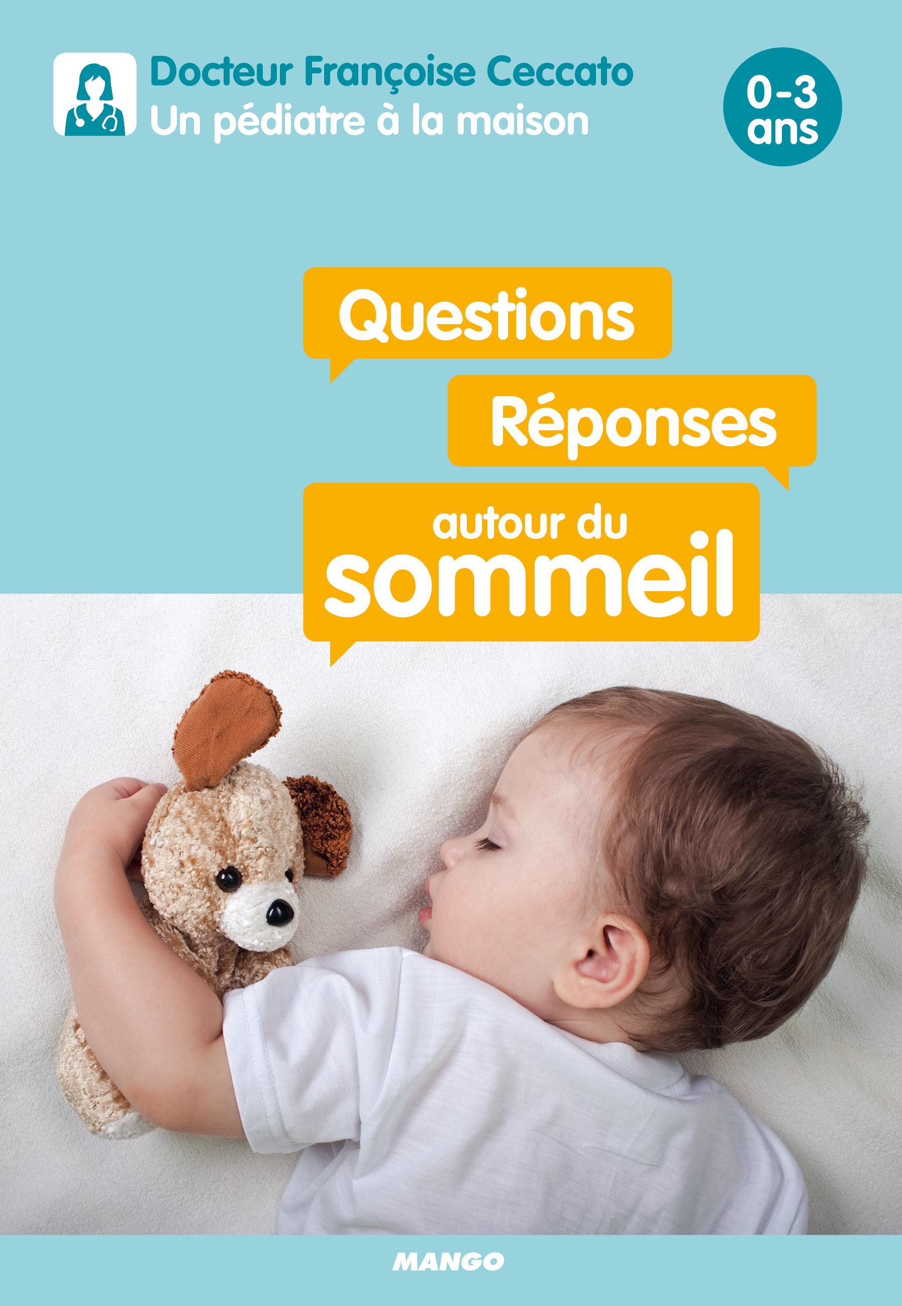 QUESTIONS / REPONSES AUTOUR DU SOMMEIL  0-3 ANS