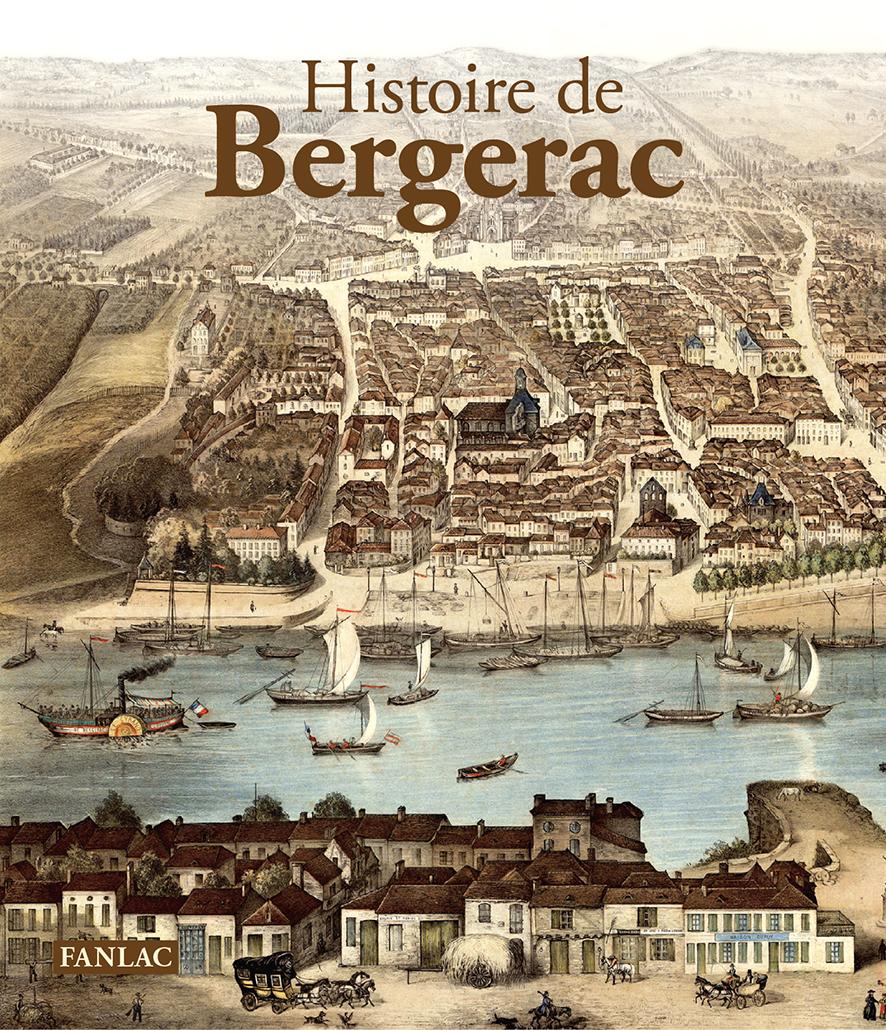 HISTOIRE DE BERGERAC