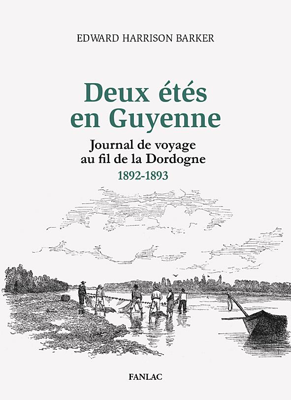 DEUX ETES EN GUYENNE