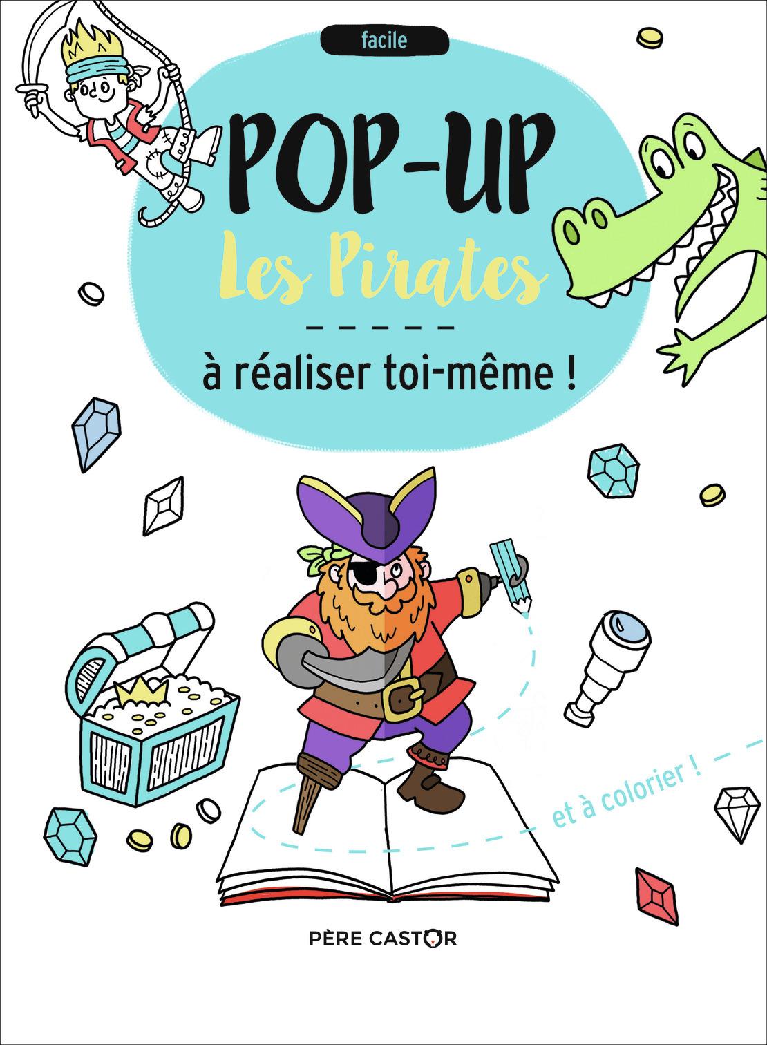LES PIRATES - POP-UP A REALISER TOI-MEME !