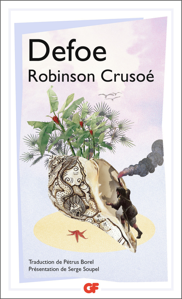 ROBINSON CRUSOE - VIE ET AVENTURES DE ROBINSON CRUSOE