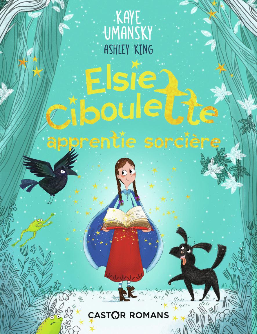ELSIE CIBOULETTE, APPRENTIE SORCIERE