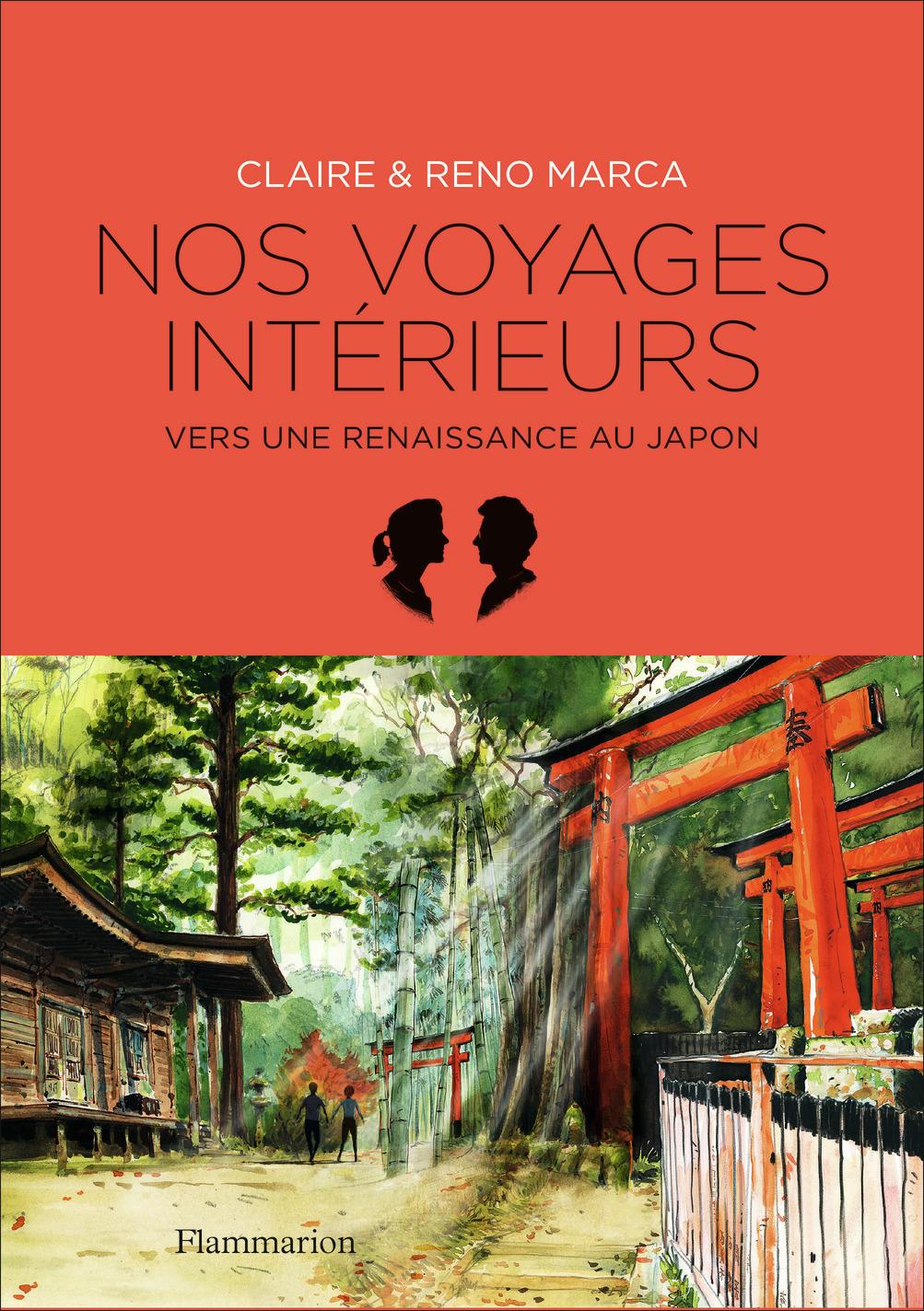 NOS VOYAGES INTERIEURS - VERS UNE RENAISSANCE AU JAPON