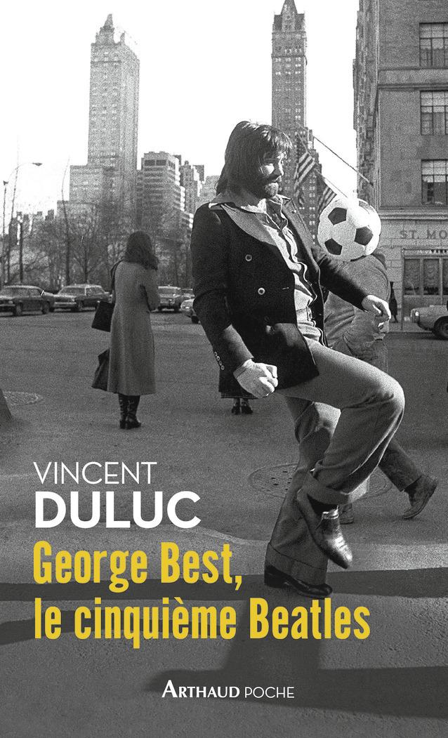 GEORGE BEST, LE CINQUIEME BEATLES