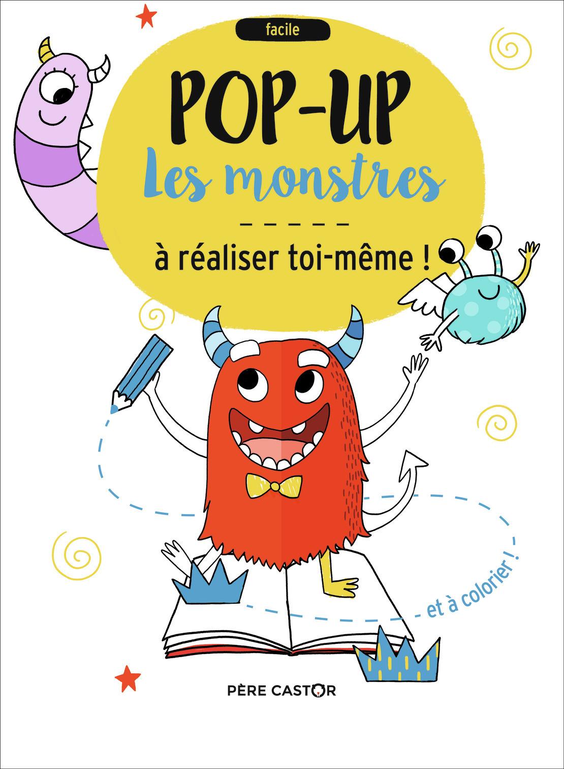 LES MONSTRES - POP-UP A REALISER TOI-MEME !