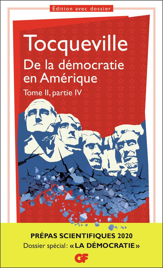 PHILOSOPHIE - T02 - DE LA DEMOCRATIE EN AMERIQUE - VOLUME 04