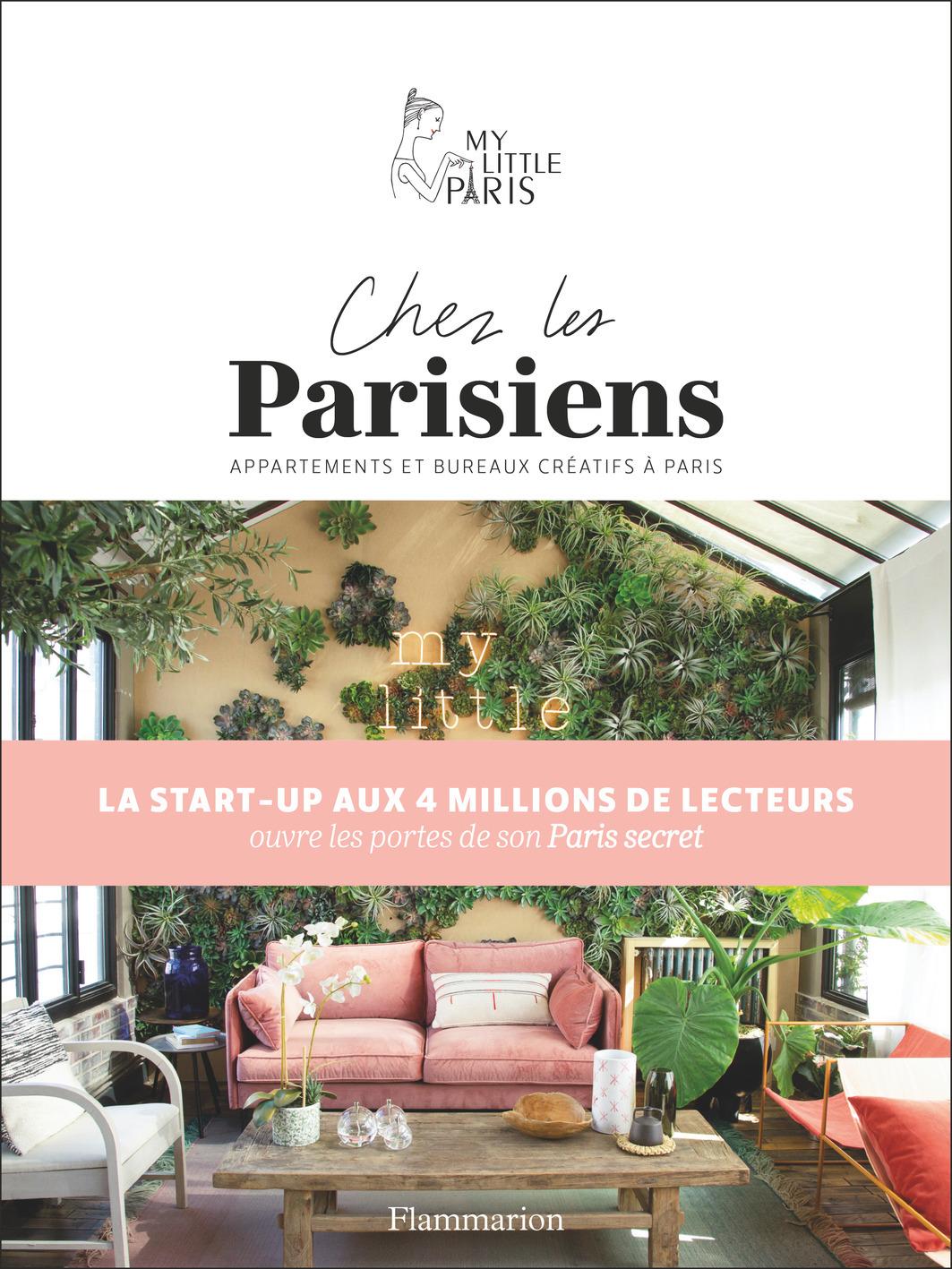 CHEZ LES PARISIENS - APPARTEMENTS ET BUREAUX CREATIFS A PARIS