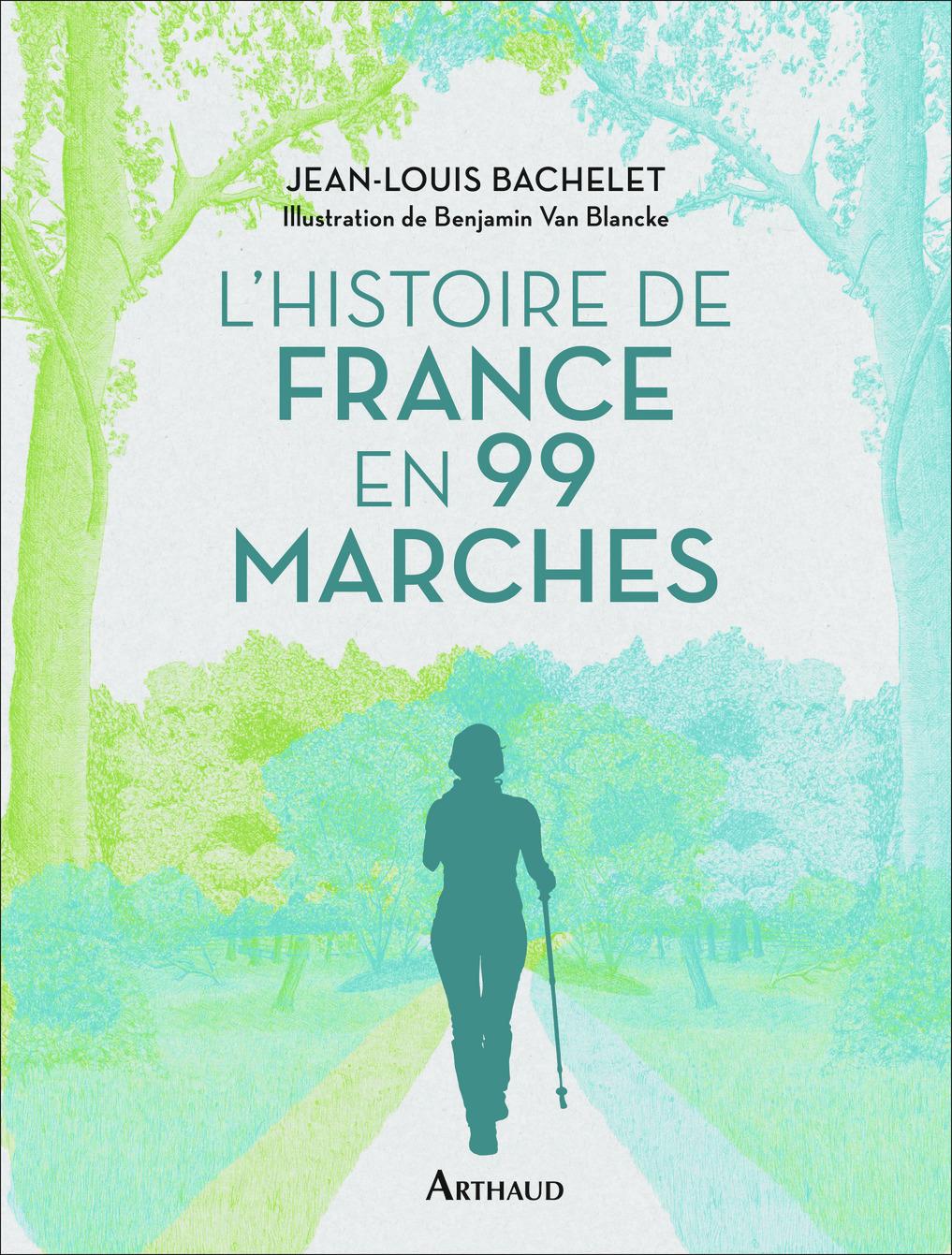 L'HISTOIRE DE FRANCE EN 99 MARCHES