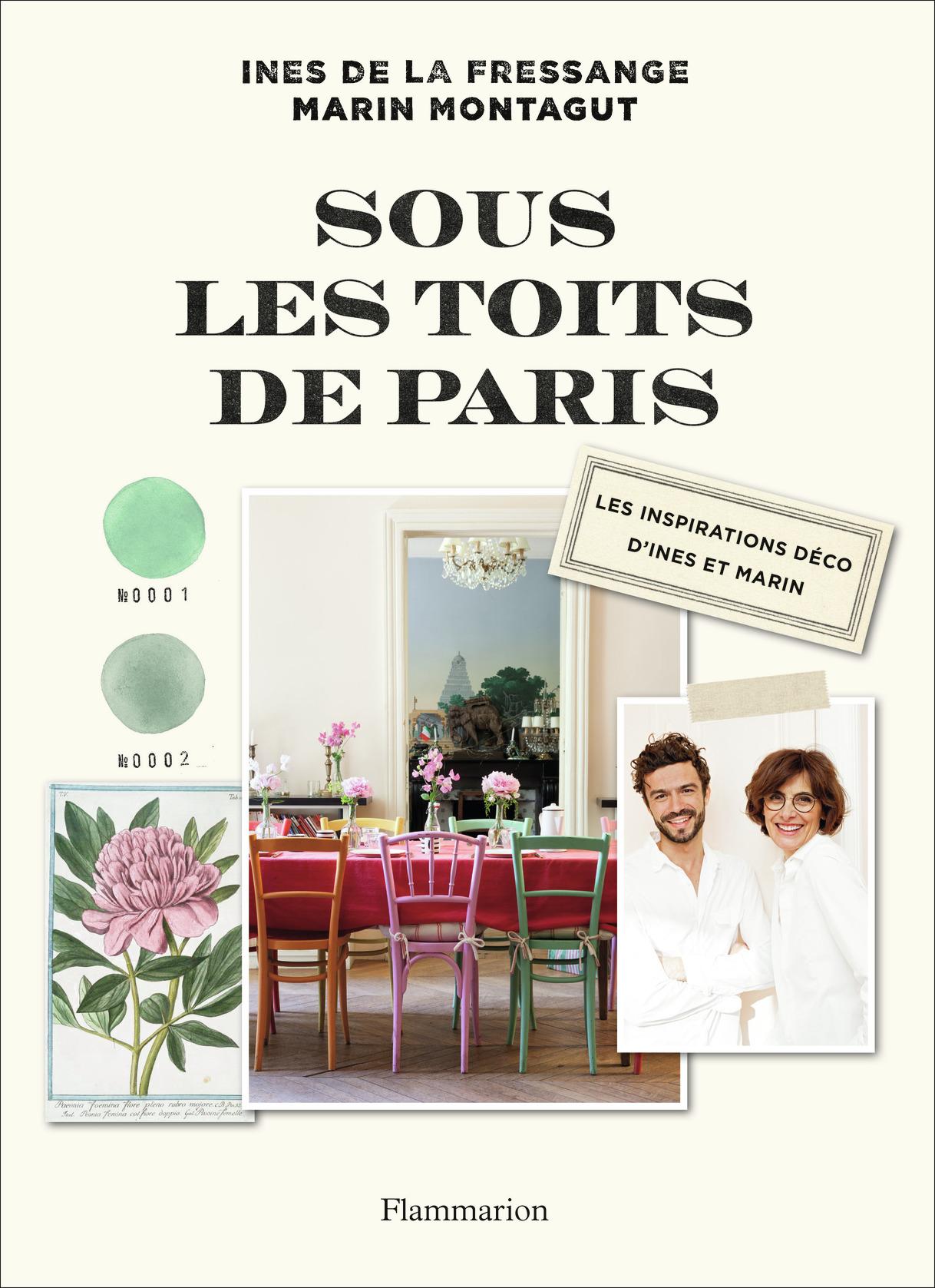 SOUS LES TOITS DE PARIS - LES INSPIRATIONS DECO D'INES ET MARIN