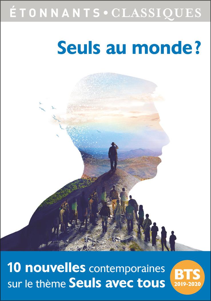 ANTHOLOGIES - SEULS AU MONDE ? - PROGRAMME BTS 2019-2020