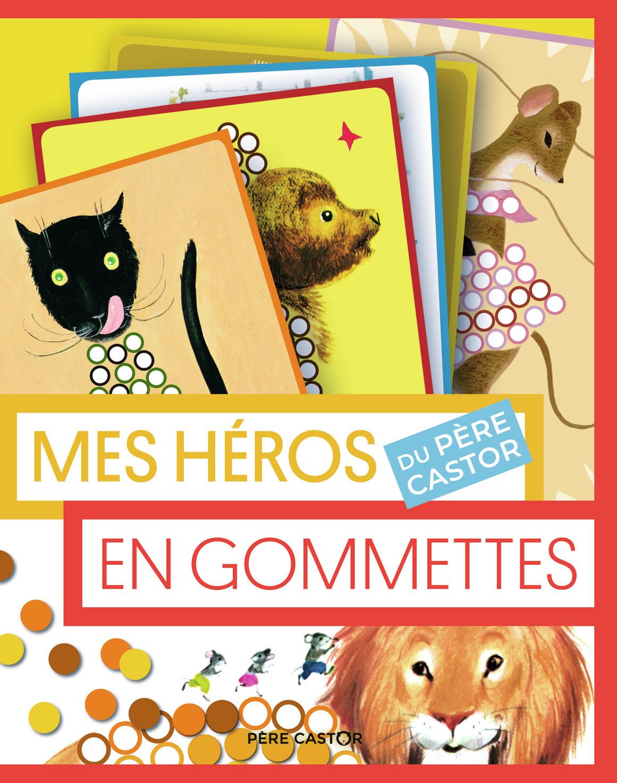 MES HEROS DU PERE CASTOR EN GOMMETTES
