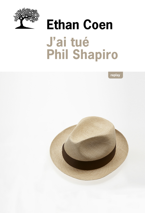 J'AI TUE PHIL SHAPIRO