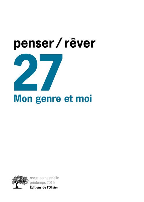 PENSER/REVER N 27 MON GENRE ET MOI