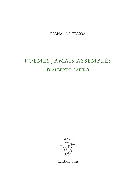 POEMES JAMAIS ASSEMBLES D'ALBERTO CAEIRO