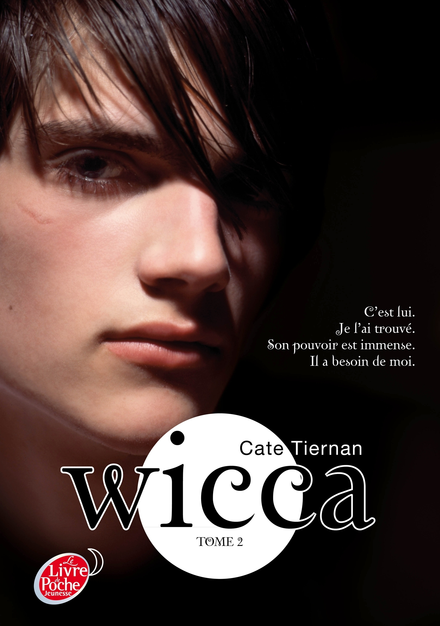 WICCA - TOME 2 - LE DANGER