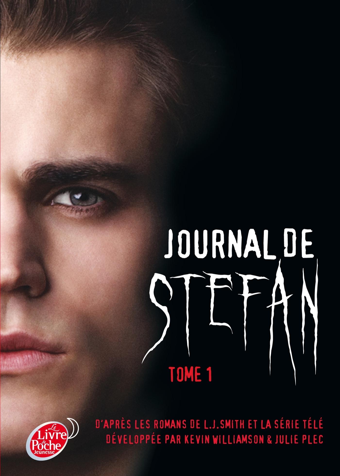 JOURNAL DE STEFAN - TOME 1 - LES ORIGINES