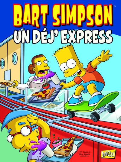 BART SIMPSON - TOME 7 UN DEJ'EXPRESS - VOL07