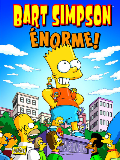 BART SIMPSON - TOME 8 ENORME ! - VOL08