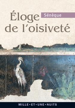 ELOGE DE L'OISIVETE