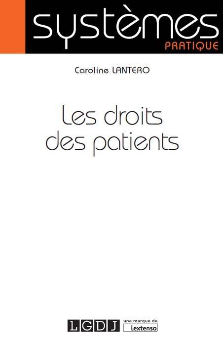 LES DROITS DES PATIENTS - 1ERE EDITION