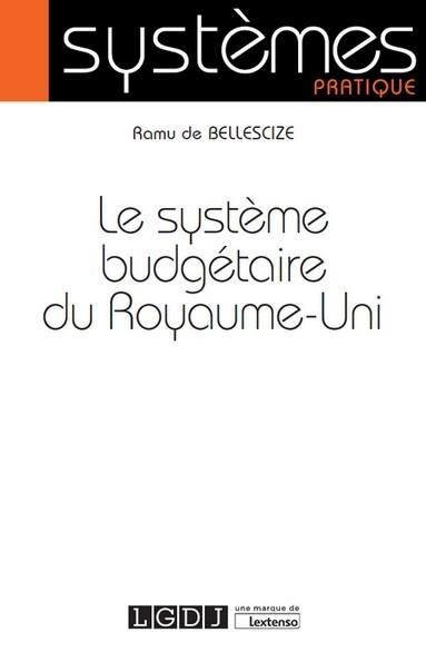 LE SYSTEME BUDGETAIRE DU ROYAUME-UNI