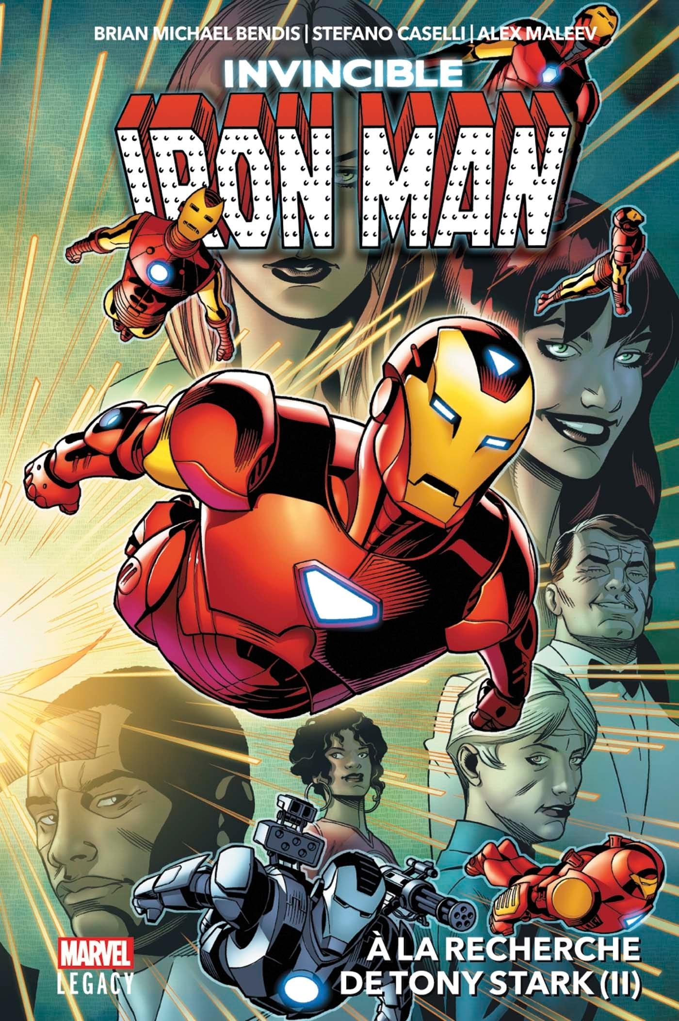 INVICIBLE IRON MAN T02 : A LA RECHERCHE DE TONY STARK (II)
