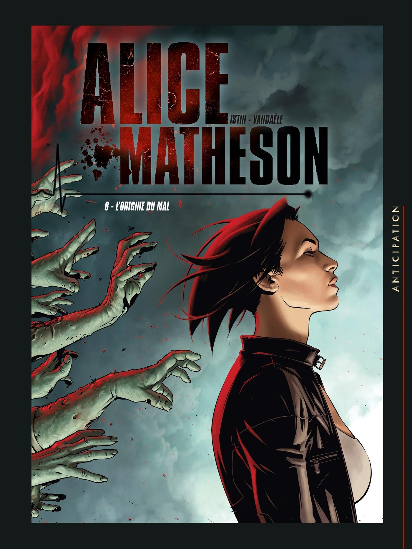 ALICE MATHESON - T06 - ALICE MATHESON 06 - L'ORIGINE DU MAL