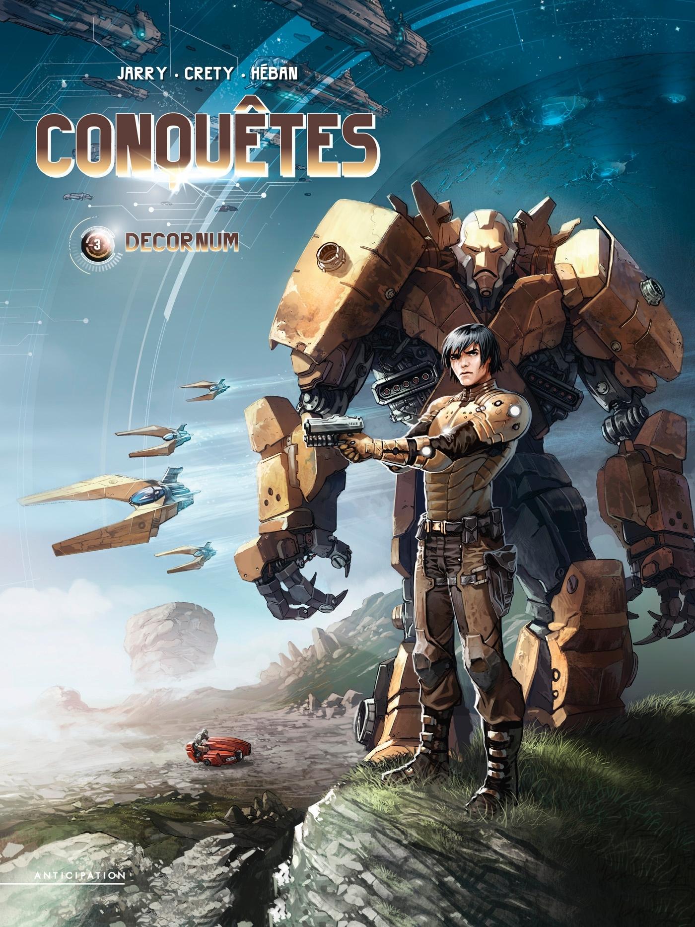 CONQUETES - T03 - CONQUETES 03 - DECORNUM