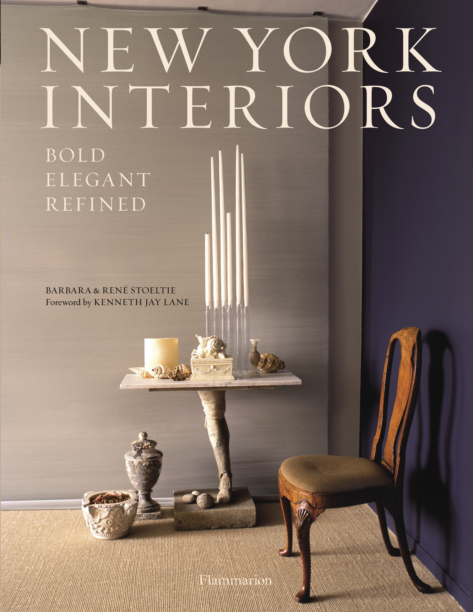 NEW YORK INTERIORS - BOLD, ELEGANT, REFINED
