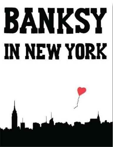 BANKSY IN NEW YORK /ANGLAIS