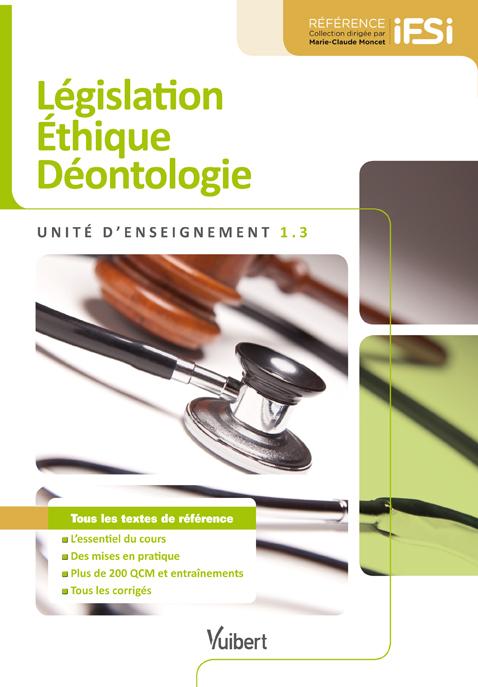 UE 1.3 LEGISLATION ETHIQUE DEONTOLOGIE