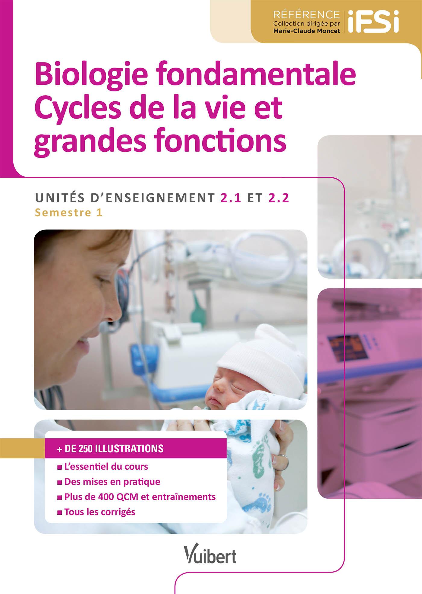 UE 2.1 2.2 BIOLOGIE FONDAMENTALE CYCLES DE LA VIE ET GRANDES FONCTIONS