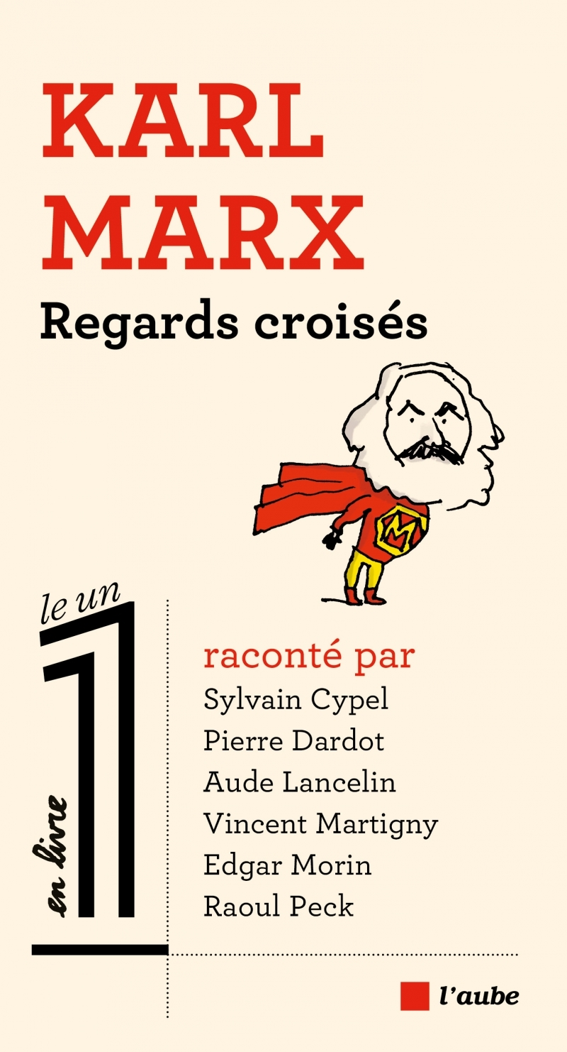 KARL MARX, REGARDS CROISES