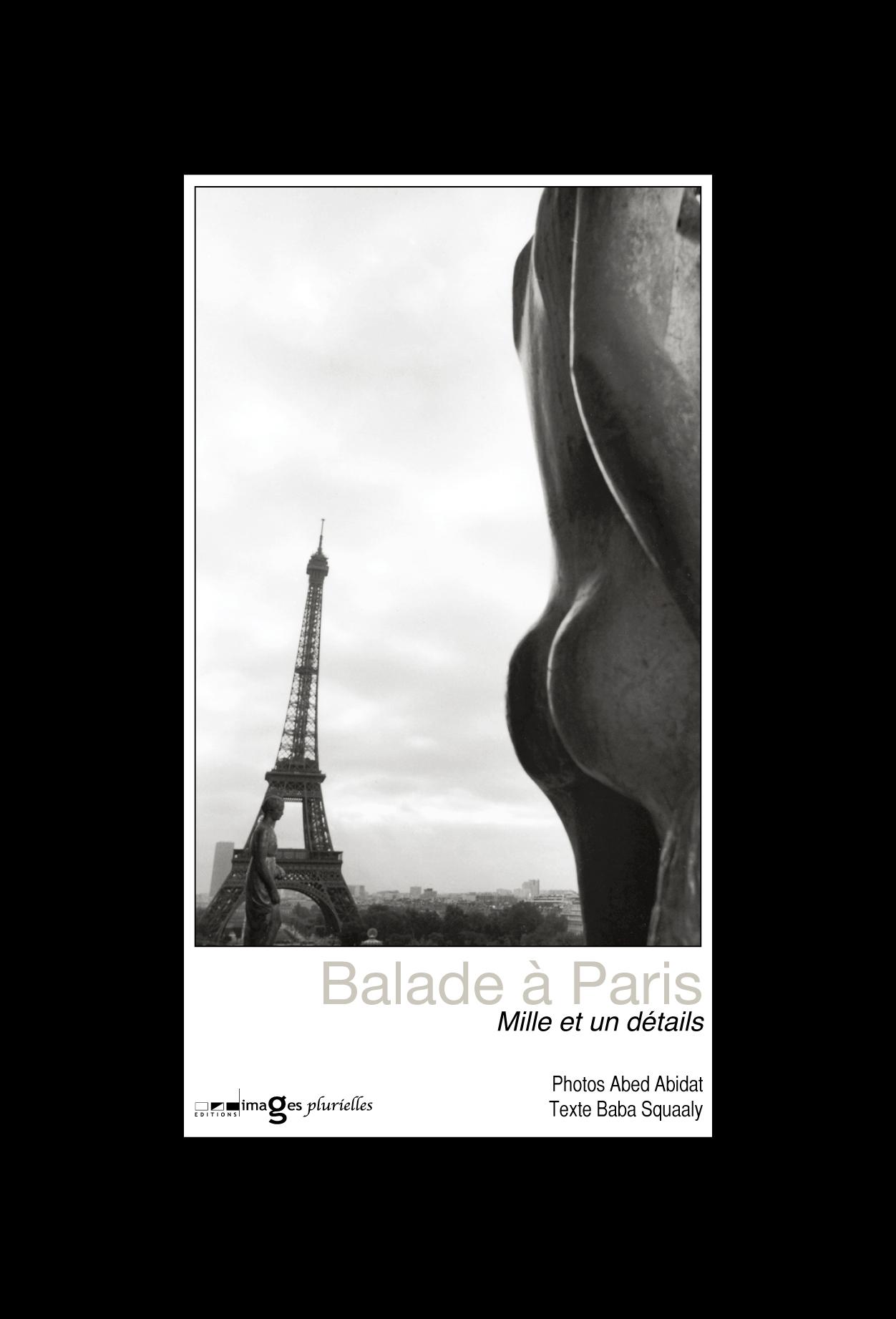 BALADE A PARIS, MILLE ET UN DETAILS