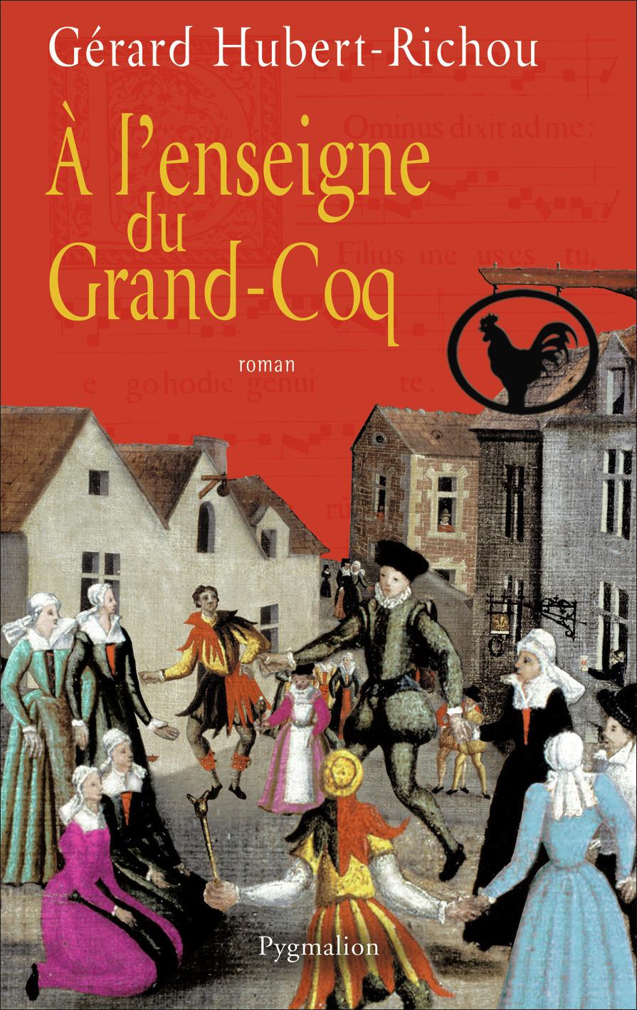 A L'ENSEIGNE DU GRAND-COQ