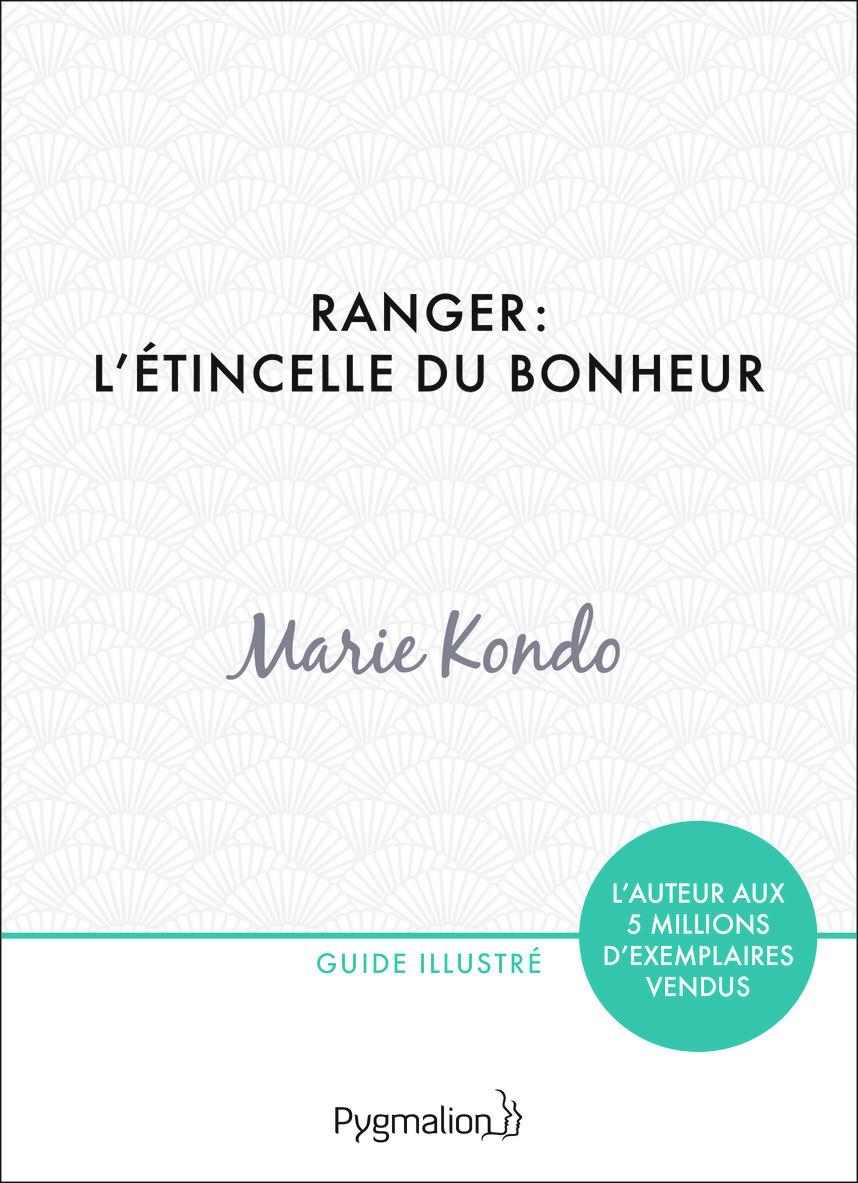 RANGER : L'ETINCELLE DU BONHEUR