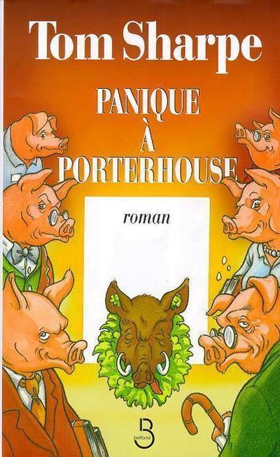 PANIQUE A PORTERHOUSE