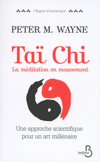 TAI CHI LA MEDITATION EN MOUVEMENT