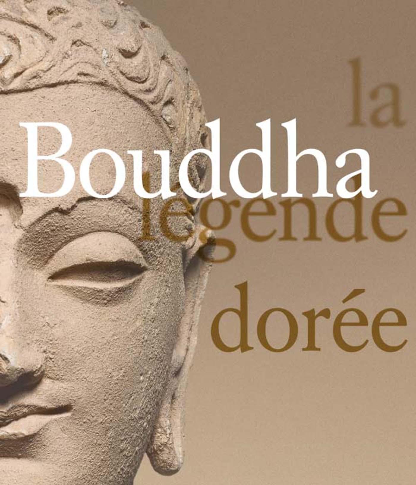 BOUDDHA, LA LEGENDE DOREE