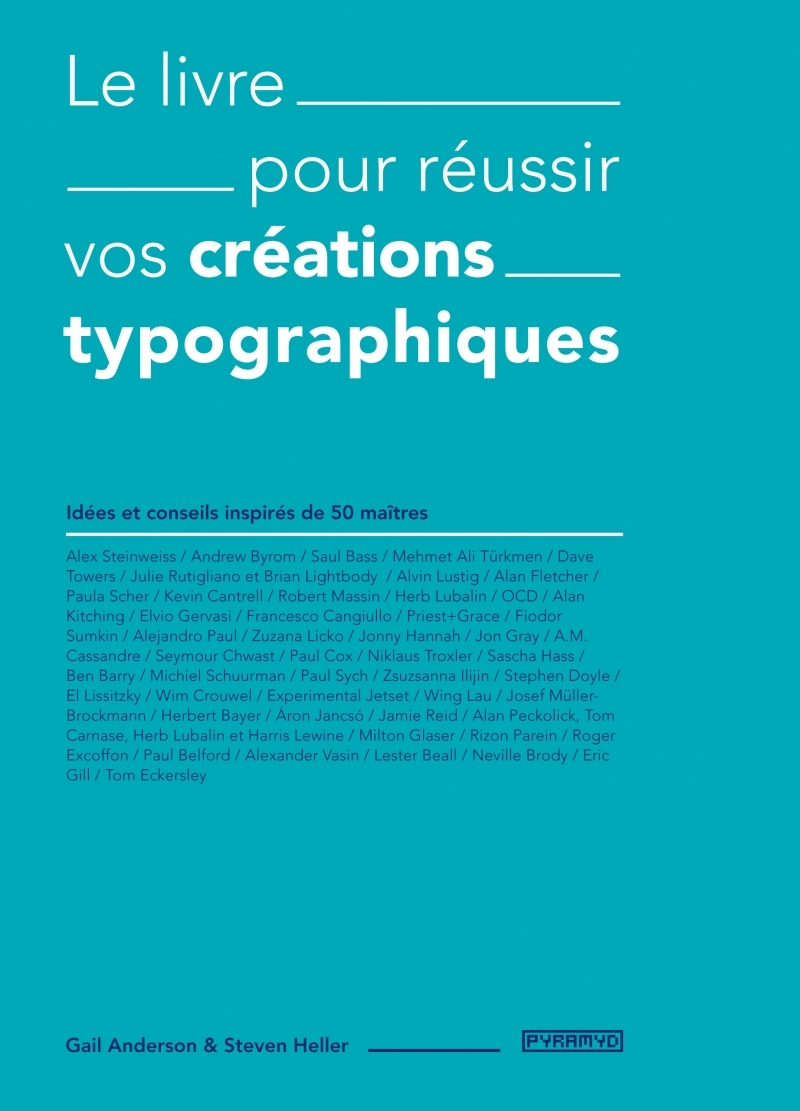 LE LIVRE POUR REUSSIR VOS CREATIONS TYPOGRAPHIQUES